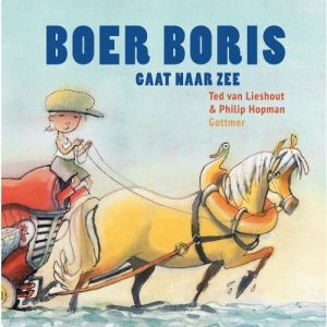 prentenboek boer boris gaat naar zee lieshout hopman