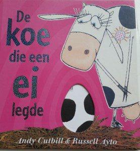 prentenboek de koe die een ei legde cutbill aylo