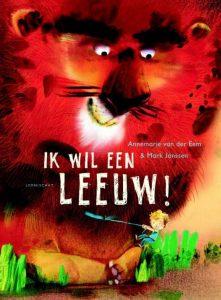 prentenboek ik wil een leeuw! eem janssen
