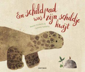 prentenboek schildpad was zijn schildje kwijt huiberts saldana