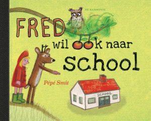 prentenboek fred wil ook naar school smit