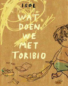 prentenboek wat doen we met toribio isol