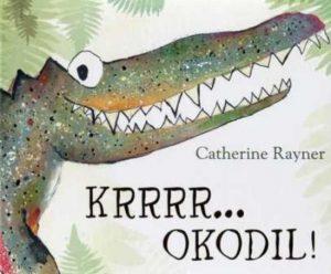 prentenboek krrrr...okodil rayner