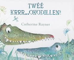 prentenboek twee krrr...okodillen! rayner