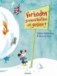 prentenboek verboden sneeuwballen te gooien veldkamp boer