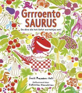 prentenboek grrroentosaurus de dino die het liefst worteltjes eet Prasadam Halls Manolessou dros