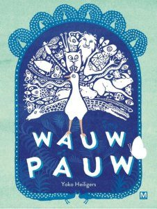 prentenboek wauw pauw heiligers