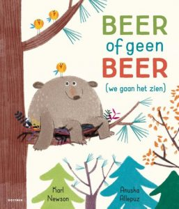 prentenboek beer of geen beer allepuz newson