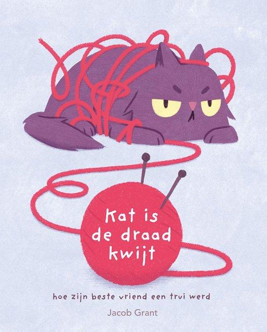 prentenboek kat is de draad kwijt grant
