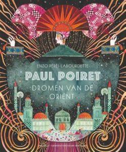 kunstprentenboek paul poiret dromen van de orient Pérès Labourdette