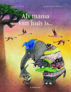 prentenboek Als mama van huis is... herzog schubert