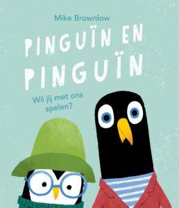 prentenboek Pinguïn en Pinguïn: Wil jij met ons spelen? Bronslow