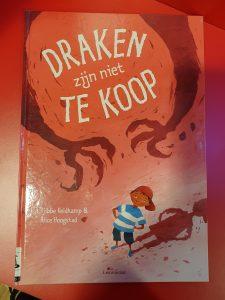 prentenboek Draken zijn niet te koop Tjibbe Veldkamp Alice Hoogstad