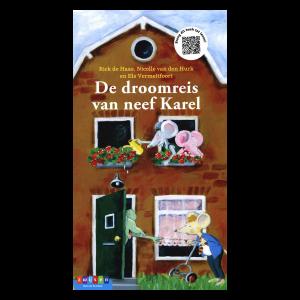 prentenboek De droomreis van neef Karel  Rick de Haas  Nicolle van den Hurk  Els Vermeltfoort