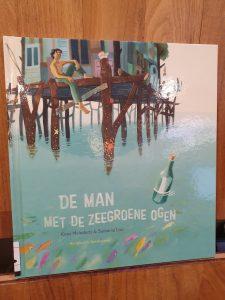 prentenboek De man met de zeegroene ogen Koos Meinderts Sanne te Loo