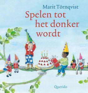 prentenboek Spelen tot het donker wordt Marit Törnqvist Hans & Monique Hagen