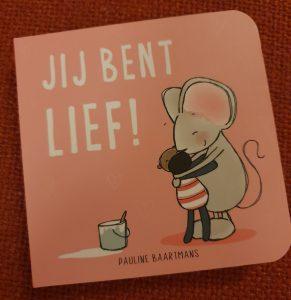 prentenboek Jij bent lief! Pauline Baartmans
