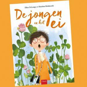 prentenboek De jongen en het ei Ellen DeLange Martina Heiduczek