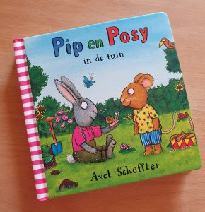 prentenboek Pip en Posy in de tuin Axel Scheffler en Camilla Reid