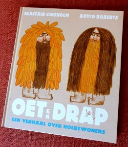 prentenboek Oet en Drap, een verhaal over holbewoners Alastair Chisholm David Roberts