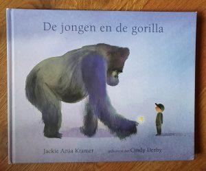 prentenboek De jongen en de gorilla Jackie Azúa Kramer en Cindy Derby