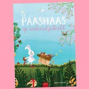 prentenboek De paashaas op cadeautjestocht Mieke Goethals