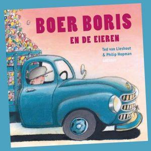 prentenboek Boer Boris en de eieren Ted van Lieshout Philip Hopman