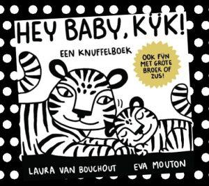 babyboekje Hey baby, kijk! Een knuffelboek - Eva Mouton en Laura van Bouchout