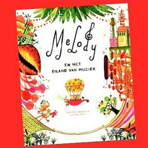 prentenboek Melody en het eiland van muziek - Enzo Pérès-Labourdette & De Vrolijkheid